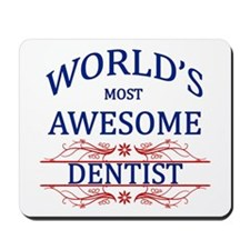 World's Most Awesome Dentist Mousepad