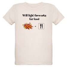 Will Light Fireworks For Food T-Shirt