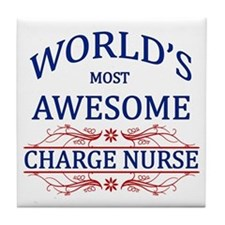 World's Most Awesome Charge Nurse Tile Coaster