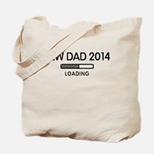 New Dad Loading 2014 Tote Bag