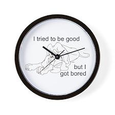 Good n bored Wall Clock