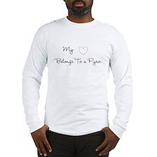 My Heart Belongs To a Pyro Long Sleeve T-Shirt