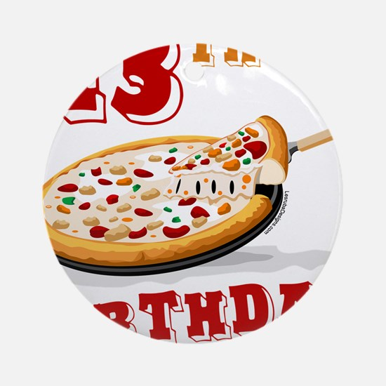 13th Birthday Pizza party Ornament (Round)