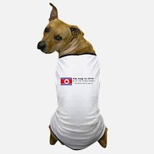 Kim Jong Un 2016 Dog T-Shirt