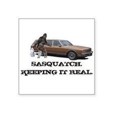 Sasquatch Keeping It Real Sticker