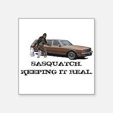 Sasquatch Keeping It Real Sticker