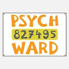 Psych Ward Inmate Banner