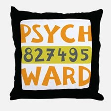 Psych Ward Inmate Throw Pillow