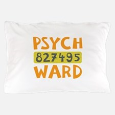 Psych Ward Inmate Pillow Case