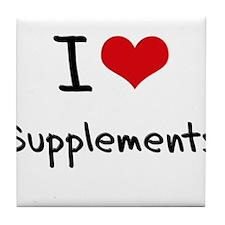 I love Supplements Tile Coaster