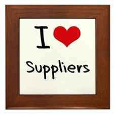 I love Suppliers Framed Tile