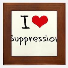 I love Suppression Framed Tile