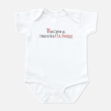 ... a PTA President Infant Bodysuit