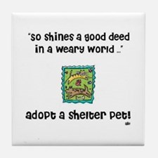 So Shines A Good Deed Tile Coaster