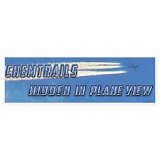 Chemtrails - Hidden in Plane View Bumper Bumper Sticker