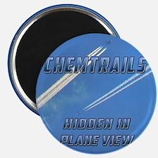 Chemtrails - Hidden in Plane View Magnet
