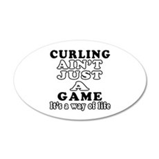 Curling ain't just a game Wall Decal