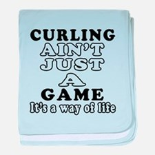 Curling ain't just a game baby blanket