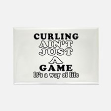 Curling ain't just a game Rectangle Magnet