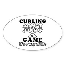Curling ain't just a game Decal