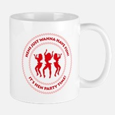 Hens just wanna have fun! (Hen Party) Mug