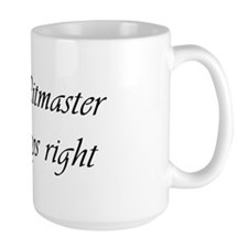 The Pitmaster is always right Tasse