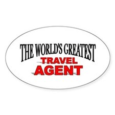 """The World's Greatest Travel Agent"" Oval Decal"