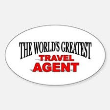 """""""The World's Greatest Travel Agent"""" Oval Decal"""