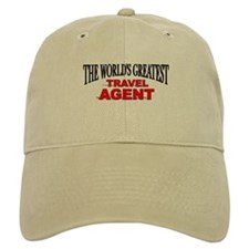 """The World's Greatest Travel Agent"" Baseball Cap"