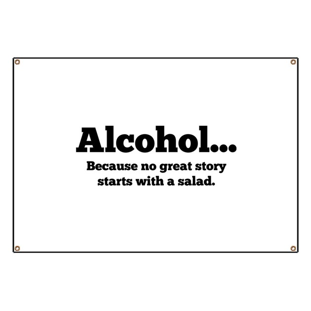 Alcohol Banner by FunniestSayings