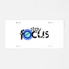 stay focus Aluminum License Plate