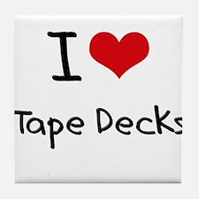 I love Tape Decks Tile Coaster