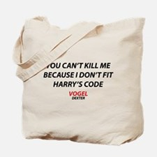 Dexter Vogel Quote Tote Bag
