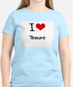 I love Tenure T-Shirt