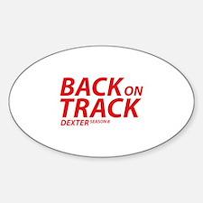 Back On Track Dexter Season 8 Sticker (Oval)