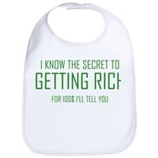 Secret To Getting Rich Bib