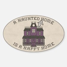 Haunted Home Happy Home Decal