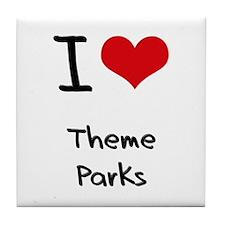 I love Theme Parks Tile Coaster