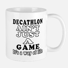Decathlon ain't just a game Mug