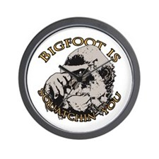 Bigfoot is Squatchin you Wall Clock