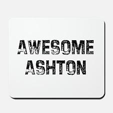 Awesome Ashton Mousepad