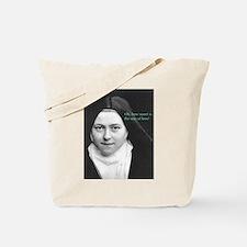 Words from Sainte Thérèse de Lisieux Tote Bag