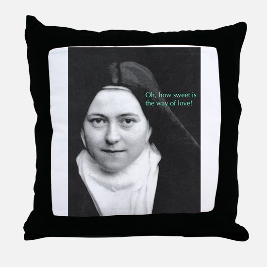 Words from Sainte Thérèse de Lisieux Throw Pillow