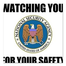 """Watching You For Your Safety Square Car Magnet 3"""""""
