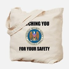 Watching You For Your Safety Tote Bag