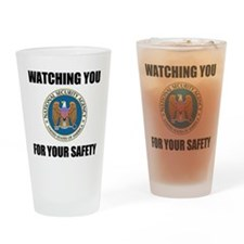 Watching You For Your Safety Drinking Glass