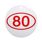 Number 80 Oval Ornament (Round)