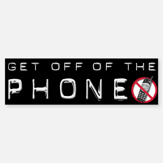 Get Off Of The Phone Bumper Car Car Sticker