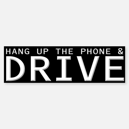 Hang Up The Phone And Drive Bumper Car Car Sticker