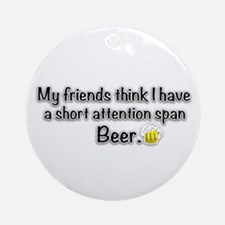 Short Attention Span (centxt) Ornament (Round)